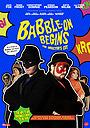 Фільм «Babble-On Begins: The Director's Cut» (2016)
