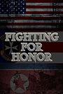 Фильм «Fighting for Honor»