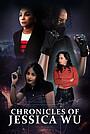 Серіал «Chronicles of Jessica Wu» (2017)