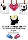 Фильм «First Impressions»