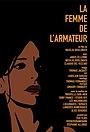 Фильм «La femme de l'armateur»