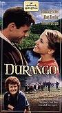 Фильм «Дюранго» (1999)