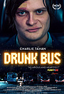 Фильм «Drunk Bus» (2020)