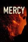 Фільм «Mercy» (2021)
