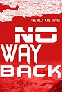 Фильм «No Way Back» (2016)