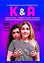 Сериал «K&A» (2014 – ...)