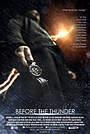 Фильм «Before the Thunder» (2013)