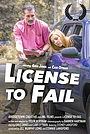 Фільм «License to Fail»