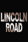 Фильм «Lincoln Road» (2021)