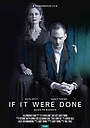 Фільм «If It Were Done»