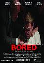 Фильм «Bored» (2016)