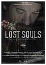 Фильм «Lost Souls» (2017)