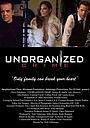 Фильм «Unorganized Crime» (2018)