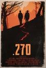 Фильм «.270» (2017)