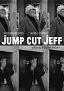 Фильм «Jump Cut Jeff» (2016)