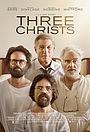 Фільм «Три Христа» (2017)