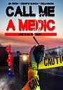 Фільм «Call Me a Medic»