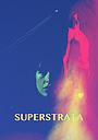 Фильм «Суперстрата»