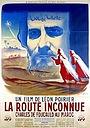 Фільм «La route inconnue» (1949)