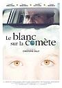 Фильм «Le blanc sur la comète» (2016)