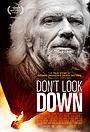 Фільм «Don't Look Down» (2016)