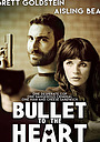Фильм «Bullet to the Heart» (2016)