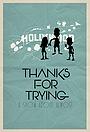 Фільм «Thanks for Trying» (2017)
