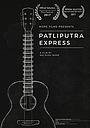 Фильм «Patliputra Express» (2016)