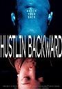 Фільм «Hustlin Backwardz»