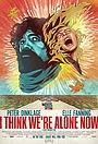 Фільм «Здається, ми залишилися одні» (2018)