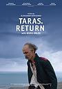 Фильм «Тарас. Возвращение» (2020)