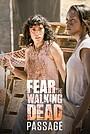 Серіал «Бойтесь ходячих мертвецов: Проход» (2016 – 2017)