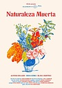 Фільм «Naturaleza muerta» (2016)
