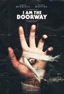 Фильм «I Am the Doorway» (2018)