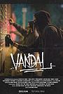 Фильм «Vandal» (2019)