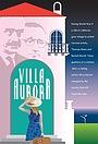 Фільм «Villa Aurora»