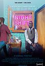 Фільм «Night Shift» (2017)