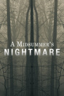Фільм «A Midsummer's Nightmare» (2017)