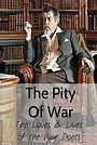 Фільм «The Pity of War: The Loves and Lives of the War Poets» (2016)