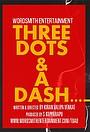 Фільм «Three Dots and a Dash» (2019)