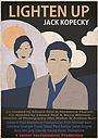 Фильм «Lighten Up, Jack Kopecky» (2017)
