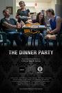 Фильм «The Dinner Party» (2017)