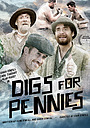 Фильм «Digs for Pennies» (2016)