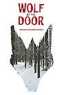 Фільм «Wolf at the Door» (2017)