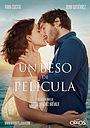 Фільм «Un beso de película» (2017)