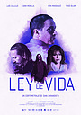 Фильм «Ley de Vida» (2018)