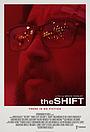 Фільм «The Shift» (2017)