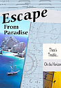 Фильм «Escape from Paradise»
