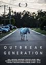 Фильм «Outbreak Generation» (2017)
