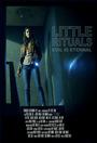 Фільм «Little Rituals»